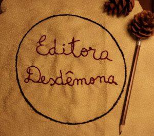 Editora Desdêmona: incentivo e espaço para as vozes femininas na literatura