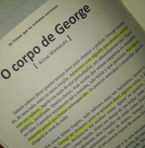 """Resenha do conto """" O corpo de George"""" de Aline Menezes, por Marcos Fabrício"""